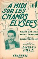 DELANOE / BECAUD / PILLS - A MIDI SUR LES CHAMPS ELYSEES - PARIS - 1951 - EXCELLENT ETAT - - Other