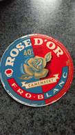 """Etiquette Fromage :   """" ROSE D OR """" 40 %MAT G CAMEMBERT - Dosen"""