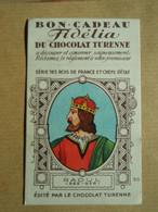 Bon-cadeau Fidélia Du Chocolat Turenne RAOUL - (922 - 936) - Altri