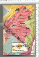 EE /  Superbe Et Rare LIVRE Le TOUR DU MONDE THAILANDE Siam 1963 @@ 65  Pages - Geschichte
