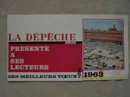 """Ancien - Calendrier Publicitaire """"La Dépêche Du Midi"""" Année 1963 - Petit Format : 1961-70"""