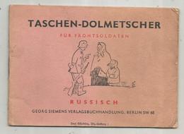 Document ,militaria ,TASCHEN-DOLMETSCHER Für Frontsoldaten , RUSSISCH, Interprete De Poche ,145 X 105 Mm, Frais Fr 1.85e - Documenti