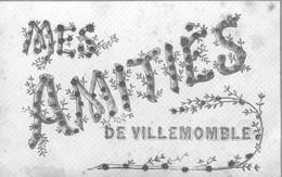 Mes AMITIES De VILLEMOMBLE - Villemomble