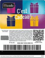 @+ Carte Cadeau - Gift Card : ILLICADO - Paquets (0226) - Frankreich