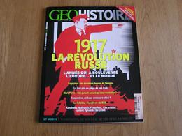 GEO Histoire 1917 La Révolution Russe Histoire Russie Tsar Nicolas II Staline Lénine Marx KGB Raspoutine Artistes - Historia