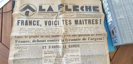LA FLECHE /MOUVEMENT FRONTISTE/ ARGENT /BANQUES  CHEMIN/DE WENDEL MALLET /VILLEGRAIN/ROTSCHILD /PRESSE CORRUPTION - Giornali