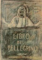 LIBRO DEL PELLEGRINO - ANNO SANTO MCML - Religion