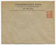 SUISSE - Enveloppe (Entier Postal PRIVÉ) 10c  - Toggenburger Bank St Gallen - Neuve, Légèrement Froissée - Postwaardestukken