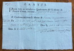 FEDE DI CREDITO S.MONTE DI PIETA' DI VERONA - L.151,18 A PIETRO RIZZATI - DATA LI 8 FEBBRAIO 1765 - Documentos Históricos