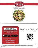 @+ Carte Fidélité Brioche Dorée (France) - Salade (Lettre G) - Frankreich