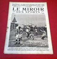 Miroir Des Sports N°75 Décembre 1921 Avant Les Jeux Olympiques De 1924,Lucien Michard, Boxe Siki Journée - Sport