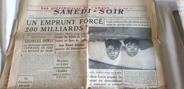 SAMEDI SOIR /GEORGES BORIS /EMPRUNT 200 MILLIARDS SCHUMAN /HO CHI MINH CRIMES COLLABORATION TETES COUPEES - Giornali