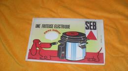 BUVARD ANCIEN..UNE FRITEUSE ELECTRIQUE SANS ODEUR SEB - Blotters