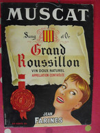 Plaque Publicitaire En Carton Muscat Grand Roussillon. Vin Doux. Jean Farines. Azemard Nîmes. Vers 1950 - Plaques En Carton
