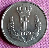 LUXEMBURG: 5  FRANCS 1979  KM 56 UNC - Lussemburgo