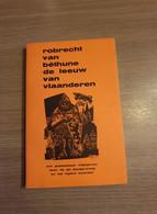(IEPER VLAANDEREN) Robrecht Van Béthune, De Leeuw Van Vlaanderen. - Storia