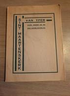 (IEPER) Sint-Maartenskerk Van Yper Voor, Onder En Na Den Wereldoorlog. - Ieper