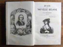 Jean-Jacques ROUSSEAU : Julie Ou La Nouvelle Héloïse, 1875, Illustré, Relié. - 1801-1900