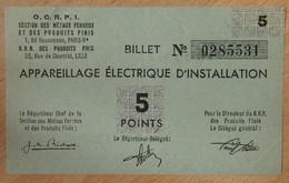Billet Matière - Appareillage Electrique D'Installation OCRPI 5 Points 31 III 1945 - Notgeld