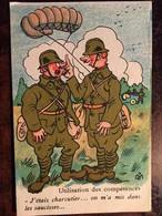 Cpa, Illustrateur SM, Militaria, Humour - Utilisation Des Compétences - J'étais Charcutier On M'a Mis Dans Les Saucisses - Umoristiche