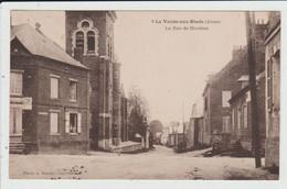 LA VALLEE AU BLE OU VALLEE AUX BLEDS - AISNE - LA RUE DE HAUTION - Sonstige Gemeinden