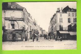 CHAUMONT : Le Bas De La Rue De Choignes. 2 Scans. Edition Marielle - Chaumont