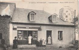 15 CHAUSSENAC  Maison  RIBES Epicerie  Boulanger - Sonstige Gemeinden