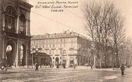 Torino - Stazione Porta Nuova - Gr. Hotel Suisse - Terminus - Fp Nv - Bars, Hotels & Restaurants