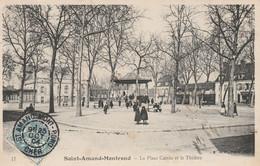 CARTE POSTALE  SAINT AMAND MONTROND 18  La Place Carrée Et Le Théatre - Saint-Amand-Montrond