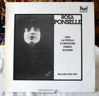 Rosa Ponselle : Aida, La Vestale, Le Trouvere, Norma... - Opera / Operette