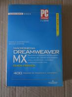 # DREAMWEAVER MIX NUOVA SERIE 2004 / PC PROFESSIONALE / MONDADORI INFORMATICA - Informatica