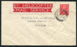 1948 June 28th GB Helicopter Flight Cover. Beccles - Peterborough - Edinburgh (by Rail?). Helicopter Mail Service - Covers & Documents