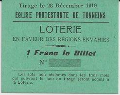 TONNEINS EGLISE PROTESTANTE TICKET CARTONNER POUR LA LOTERIE EN FAVEUR DES REGIONS ENVAHIES ANNEE 1919 - Non Classificati