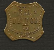Jeton  / Bal DELBOR, 45 Bould De Charonne ( Paris ) /  Bon Pour Une Danse. - Profesionales / De Sociedad