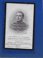 JOSEPH DE CEUSTER-VAN SWARTENBROEKX--HERENTALS-HOOGSTADE-HOOGSTAEDE-OORLOG 1914-18-GESNEUVELDE- SOLDAAT - Devotieprenten
