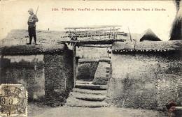 3305- TONKIN -Yen - Thé  - Porte D'entrée Du Fortin Du Dé-Tham à Cho - Go - Vietnam