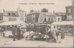 EPERNAY - LE MARCHE PLACE DE LA REPUBLIQUE - Epernay