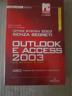 # OUTLOOK E ACCESS 2003 /  NUOVA SERIE 2004 / PC PROFESSIONALE / MONDADORI INFORMATICA - Informatica