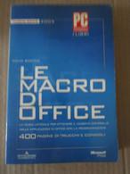 # LE MACRO DI OFFICE  /  NUOVA SERIE 2004 / PC PROFESSIONALE / MONDADORI INFORMATICA - Informatica