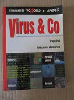# VIRUS & CO  / I MANUALI DI PCWORD E APOGEO - Informatica