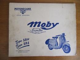 CATALOGUE PIECES DETACHEES - SCOOTER MOBY - MOTOBECANE - TYPE SBH - TYPE SBS - Motorfietsen