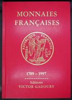 GA1997 - CATALOGUE MONNAIES FRANCAISES - De 1789 à 1997 - V. Gadoury - Occasion - Libros & Software