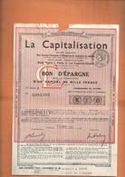 La Capitalisation - Bon D'Epargne De Mille Francs De 1937 (Luçon) - Banco & Caja De Ahorros