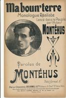 MONOLOGUE Réaliste - MONTEHUS - Ma Boun'terre - Spartiti