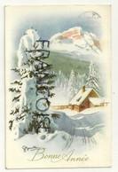 Bonne Année. Chalet Dans La Neige. Signée Benelli. 1955 - Año Nuevo