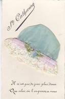 Sainte-Catherine ,belle  Carte Avec Bonnet - St. Catherine