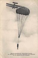 Thème  Aviation  Parachutisme  Le Parachutiste Blanquier Descendant En Parachute De Son Invention (voir Scan) - Paracaidismo