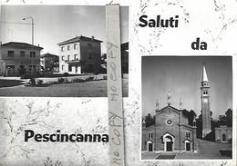Saluti Da Pescincanna - Udine