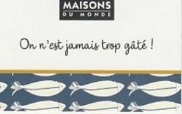 Maisons Du Monde  POISSONS - Frankreich