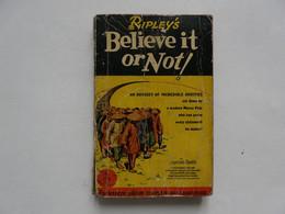 POCKET BOOK : RIPLEY'S - BELIEVE IT OR NOT : An Odysey Of Incredible Oddities - Esplorazioni/Viaggi